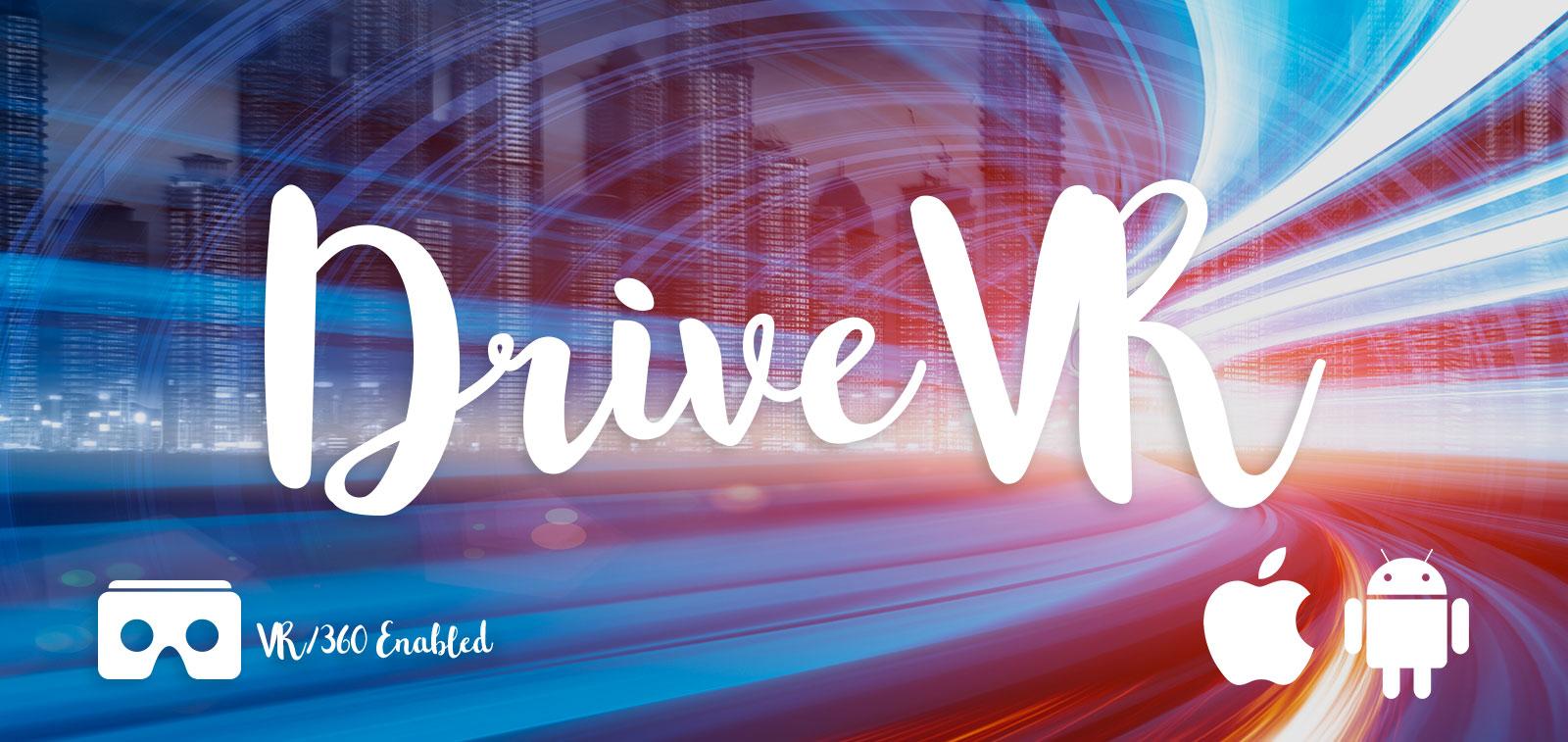 DriveVR - VR / 360